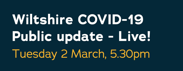 Wiltshire Council broadcasting live public COVID-19 update on 2 March