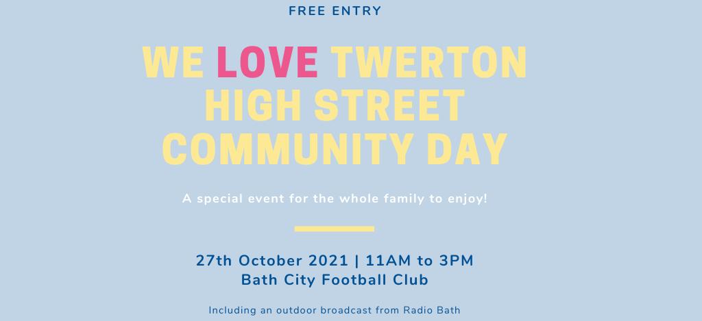 We LOVE Twerton High Street Community Day